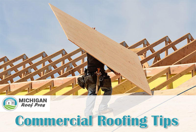 Commercial Roofing Tips MI