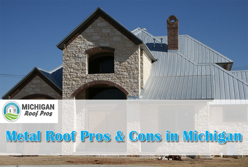 Metal Roof Pros & Cons in Michigan 2