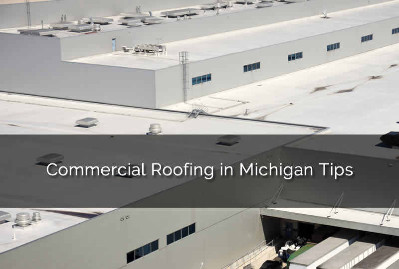 Michigan Roofing Tips
